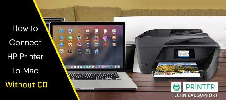 How to Connect HP Printer to Mac Without CD | Printer