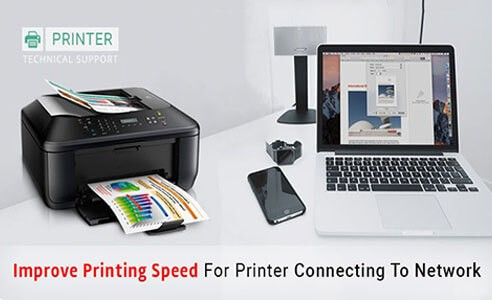 Improve Printing Speed for Printer Connecting to Network