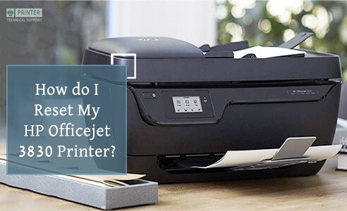 How do I Reset My HP Officejet 3830 Printer | Printer