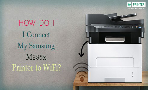 Connect My Samsung M283x Printer to WiFi