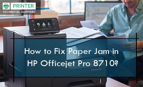 How to Fix Paper Jam in HP Officejet Pro 8710 | Printer