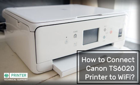 Connect Canon TS6020 Printer to WiFi