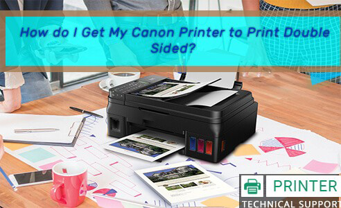 Canon Printer to Print Double Sided