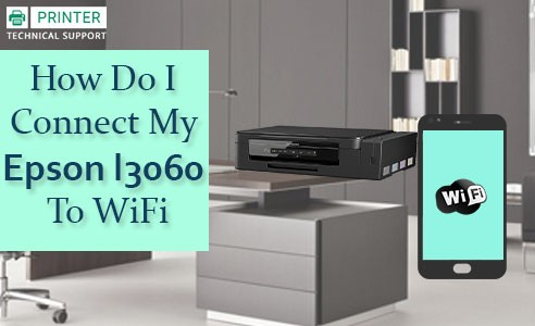 Connect My Epson l3060 To WiFi
