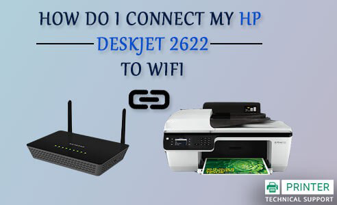 Connect My HP Deskjet 2622 to WiFi