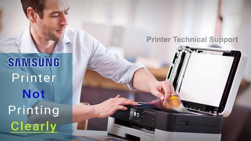 Why My Samsung Printer is Not Printing Clearly | Printer Article